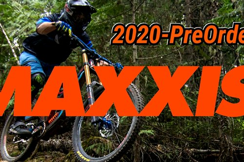 MAXXIS 2020 PREORDER